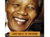 Long Walk to Freedom: The Autobiography of Nelson Mandela by Nelson Mandela