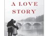 Paris Love Story by Kati Marton