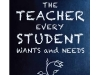 The Teacher Every Student Wants and Needs by Jack Toth