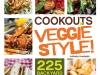 Cookouts Veggie Style. By Jolinda Hackett